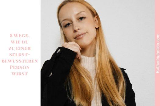 Girlboss-Tipp: 8 Wege, wie du zu einer selbstbewussteren Person wirst