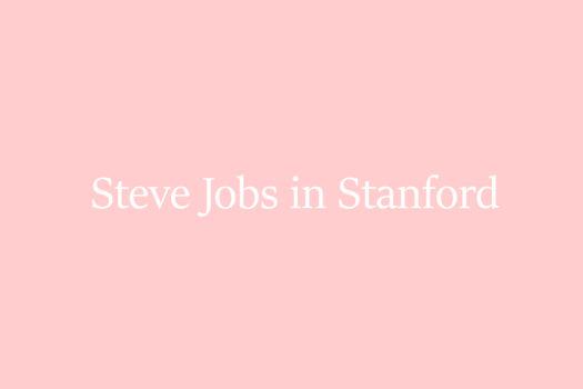 Video of the week: Die Stanford Abschlussrede von Steve Jobs
